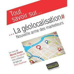 Tout savoir sur La géolocalisation : Nouvelle arme des marketings | M-CRM & Mobile to store | Scoop.it