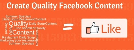 Post Quality Content – Get Your Restaurant's Posts Viewed on Facebook | Food Business Marketing | Scoop.it