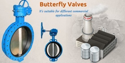 Butterfly valves are suitable for different commercial applications   Valve manufacturers and exporters in India   Scoop.it