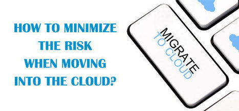 Risks and Recommendations When Moving into the Cloud Hosting Environment | Best of Internet | Scoop.it