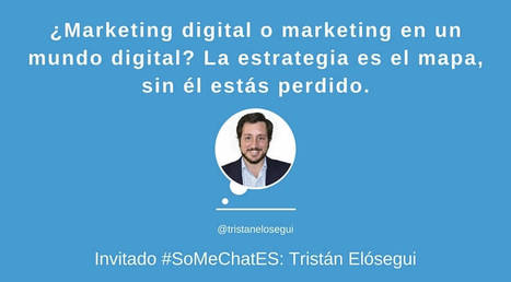 ¿Qué es Marketing digital? Estrategias a seguir – Twitter chat | Marketing and Branding | Scoop.it