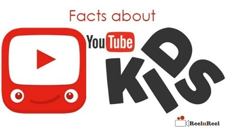 20 Facts & Figures about YouTube Kids App | Video Marketing | Scoop.it
