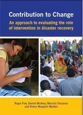 Contribution to Change: An approach to evaluating the role of intervention in disaster recovery | Peace-building and post-conflict development | Scoop.it