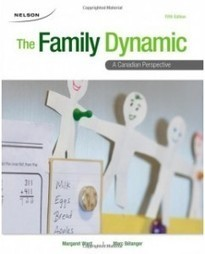 Test Bank For » Test Bank for The Family Dynamic: A Canadian Perspective, 5th Edition: Margaret Ward Download | Sociology Online Test Bank | Scoop.it