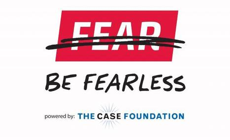 Be Fearless | Philanthropy | Scoop.it