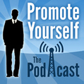 The Promote Yourself Podcast: Episode 2 | Personal Branding Blog ... | Marketing with Relationships | Scoop.it