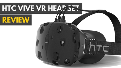 HTC Vive VR Headset Review | 4D Pipeline - trends & breaking news in Visualization, Virtual Reality, Augmented Reality, 3D, Mobile, and CAD. | Scoop.it