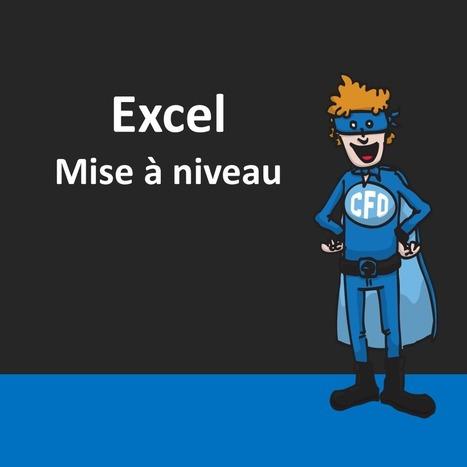 Pourquoi suivre notre formation Excel – Mise à niveau le 23 septembre prochain? – Le CFO masqué | MSExcel | Scoop.it