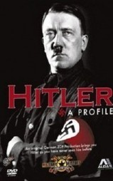 Watch Hitler: A Profile Video 2010 | sdmmovies.com | Hollywood Movies List | Scoop.it