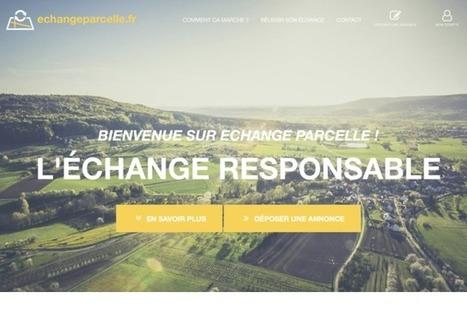 Un site internet pour échanger ses parcelles, Actualités générales - Pleinchamp   Actus en LR   Scoop.it