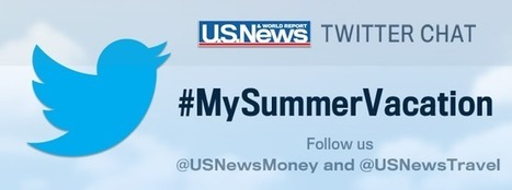 US News Twitter Chat: Saving Money on Summer Travel - U.S. News & World Report   Travel Industry   Scoop.it