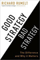 Leading Blog: A Leadership Blog: The Four Hallmarks of Bad Strategy | Knowledge Management for Entrepreneurs | Scoop.it