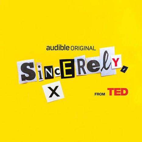 """TED Talks, But Anonymous: """"Sincerely, X"""" Is A New Podcast Meant For Secret Big Ideas   Music & relax   Scoop.it"""