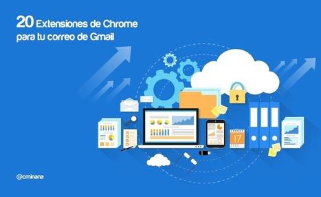 20 mejores extensiones de Chrome para tu correo de Gmail | TIC | Scoop.it