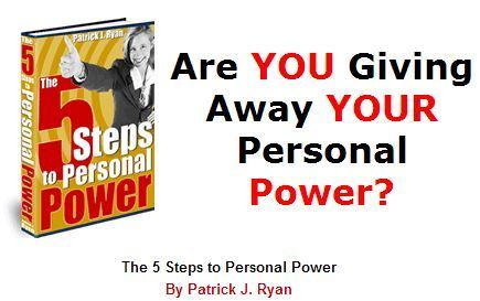 The 5 Steps to Personal Power | Smart eBooks | Scoop.it
