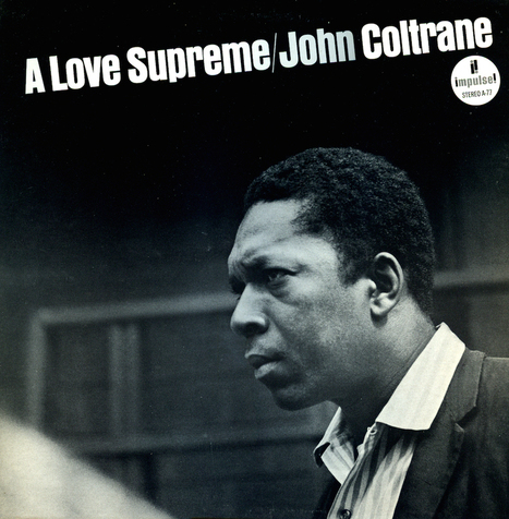 The Story of John Coltrane's A Love Supreme, Released 50 Years Ago This Month | Music: Equipment, Production and News. | Scoop.it