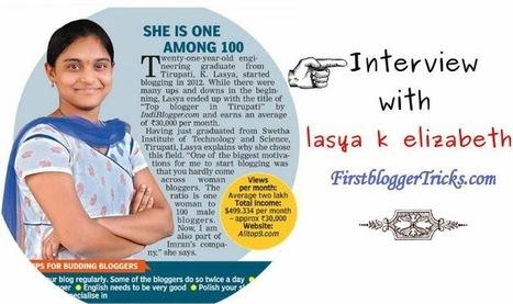Interview With Adsense Goddess - Lasya K Elizabeth - First Blogger Tricks | Firstbloggertricks | Scoop.it
