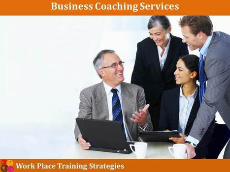 Enrol for the Effective Business Coaching Programs | Workplace Training Strategies | Scoop.it