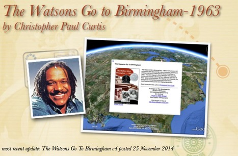 The Watsons Go to Birmingham-1963 by Christopher Paul Curtis UPDATED! | Google Lit Trips: Reading About Reading | Scoop.it