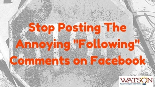 "Stop The Annoying ""Following"" Facebook Comments 