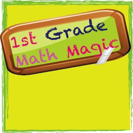 First Grade Math Magic | STEAM App Guide for First Grade | Scoop.it