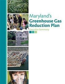 Maryland releases a Greenhouse Gas Reduction Plan | Maryland Greenhouse Gas Reduction Plan | Scoop.it