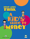 Great Minds Think: A Kid's Guide to Money :: Federal Reserve Bank of Cleveland :: money activities for kids,financial literacy for kids,money math activities,youth financial literacy,financial lite... | Elementary Social Studies | Scoop.it
