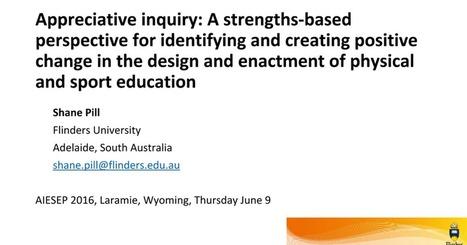 Appreciative inquiry | Art of Hosting | Scoop.it