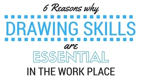6 Reasons why Drawing Skills are Essential in the Work Place | Graphic Coaching | Scoop.it