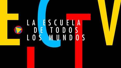 La Escuela de todos los Mundos | OBRADOIRO DE CREATIVIDADE E EMPRENDEMENTO | Scoop.it