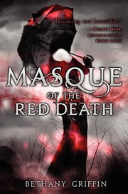 Lunanshee's Lunacy: Review: 'Masque of the Red Death' by Bethany Griffin | YA Literature | Scoop.it
