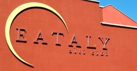 Logiche di distruzione del made in Eataly | food is good | Scoop.it
