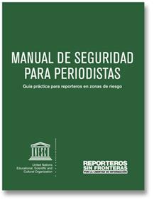 Manual de Reporteros Sin Fronteras: Seguridad para periodistas | Educacion, ecologia y TIC | Scoop.it