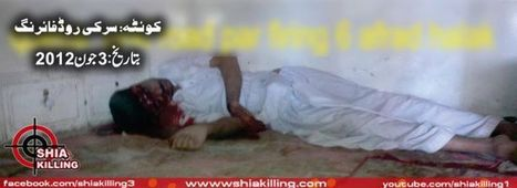 Shia Genocide update: 5 Shias killed in Quetta on 3 June 2012 | Human Rights and the Will to be free | Scoop.it
