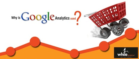Do You Know Why Google Analytic is Used to monitor Website Traffic | Online Marketing Strategy - SMO - SEO - WEBSITE - GOOGLE - Education | Scoop.it