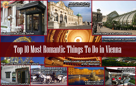 Top 10 Most Romantic Things to Do in Vienna | Getaway Holidays Blog | Travel Guide, Tips and Trivia | Scoop.it