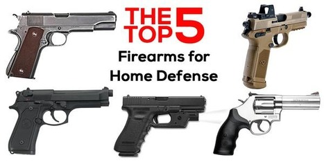 Top 5 Firearms For Home Defense | Criminal Justice in America | Scoop.it