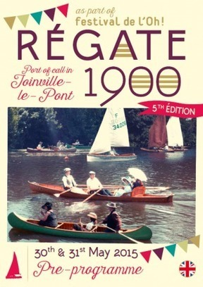 Régate 1900 à Joinville le Pontu, 30 and 31 May | Boatbuilding, boat repair and boat maintenance | Scoop.it