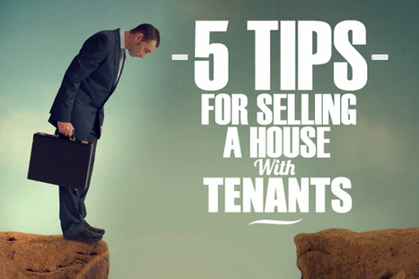 5 Tips For Selling A House With Tenants | Real Estate | Scoop.it