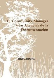 El Community Manager y las Ciencias de la Documentación   Información, comunicación y TIC   Scoop.it