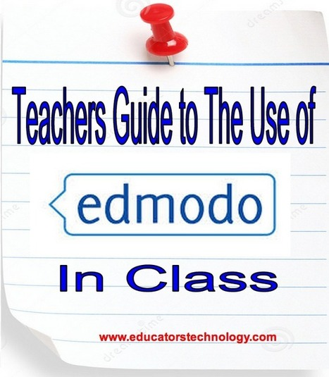 A Comprehensive Guide to The Use of Edmodo with Students ~ Educational Technology and Mobile Learning | Aprendiendo a Distancia | Scoop.it