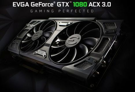EVGA GeForce GTX 1080 ACX, SC, FTW, and Classified Gaming Graphics Cards Unleashed - ThePCEnthusiast | PC Enthusiast | Scoop.it