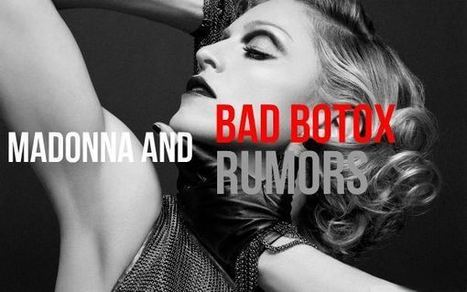 Madonna Attracts Negative Attention with Bad Botox Rumors | Female Cosmetic Surgery News | Scoop.it