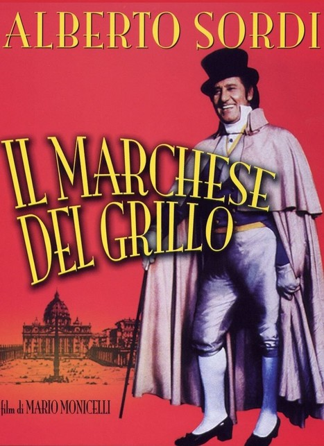 Il Marchese del Grillo the Movie: a real story with origin in Le Marche | Le Marche another Italy | Scoop.it
