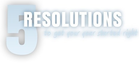 5 Resolutions to Get Your Year Started Right: A Holiday eCard from Atomic Learning | English 2.0 | Scoop.it