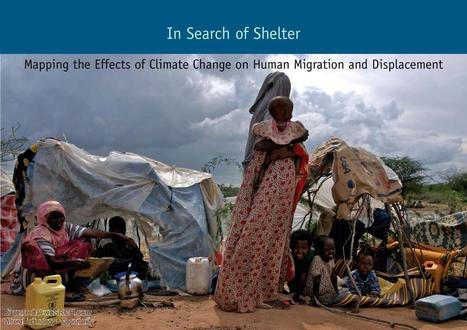 Mapping the Effects of Climate Change on Human Migration and Displacement, Energy | wesrch | Scoop.it