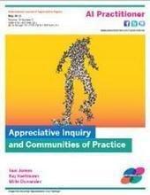 Appreciative Inquiry Practitioner May 2013 | Art of Hosting | Scoop.it