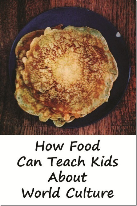 How Food Can Teach Kids About World Culture - Mama Smiles | Educational Fun for Kids | Scoop.it