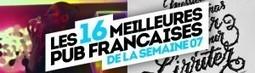 Les 16 meilleures publicités françaises de la semaine ! - LLLLITL | ACTUALITÉ DU MARKETING DIGITAL ET DE L'E-PUB | Scoop.it