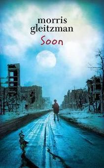 Soon by Morris Gleitzman | Read all about it | Scoop.it